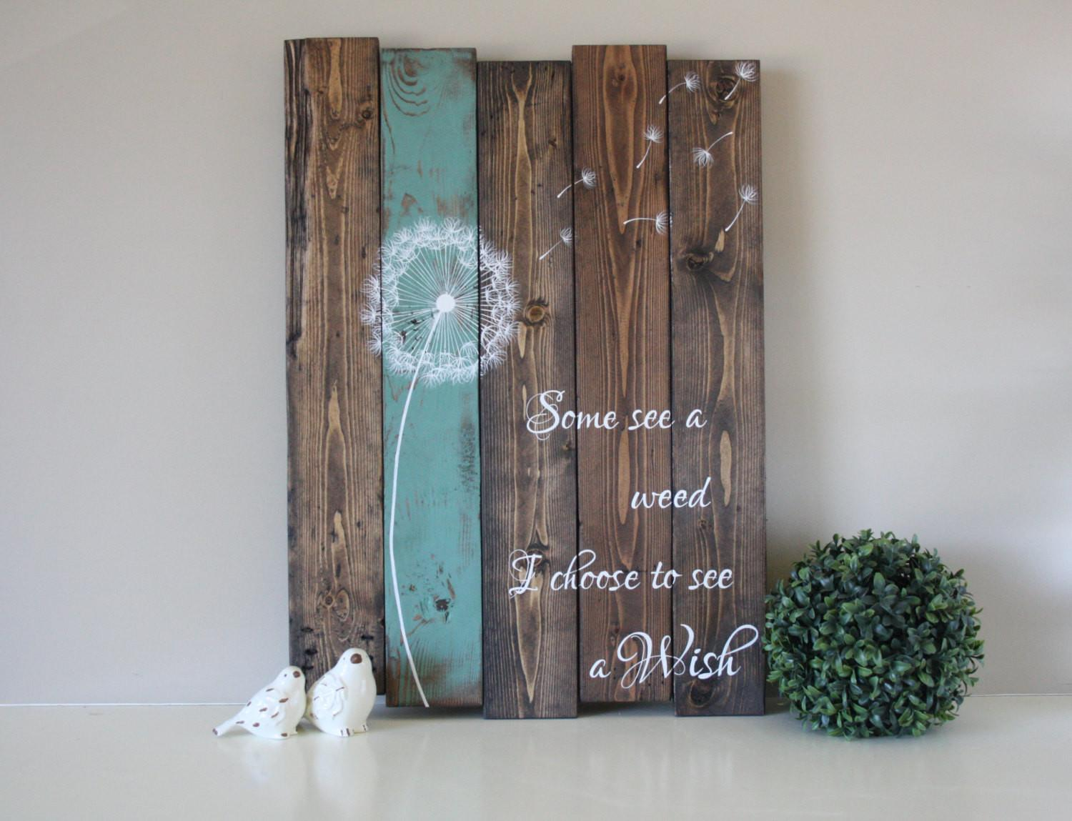 Some See Weed Dandelion Wall Art Rustic Home Decor