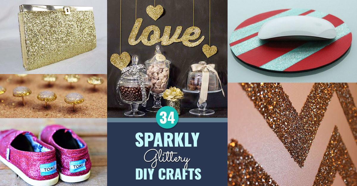 Sparkly Glittery Diy Crafts Love Projects