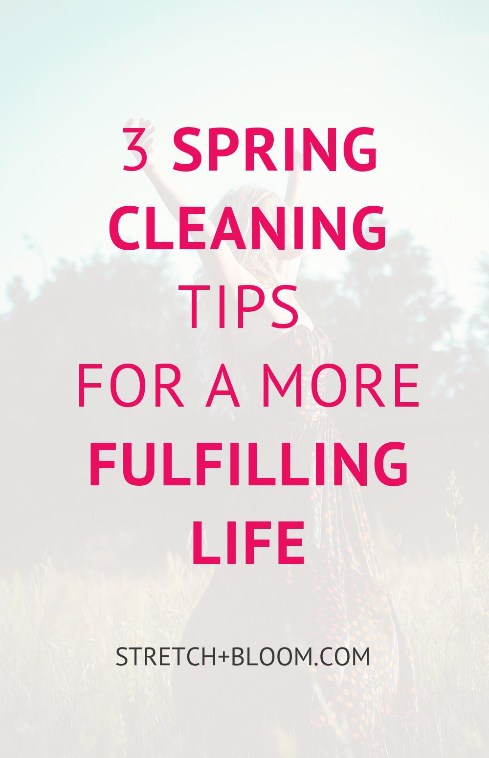 Spring Cleaning Tips More Fulfilling Life