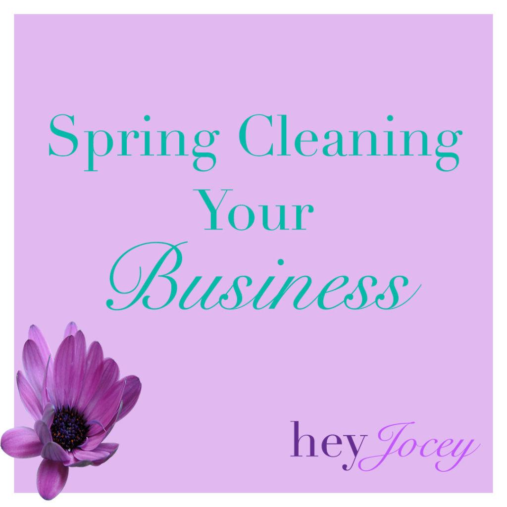 Spring Cleaning Your Business Tips Take