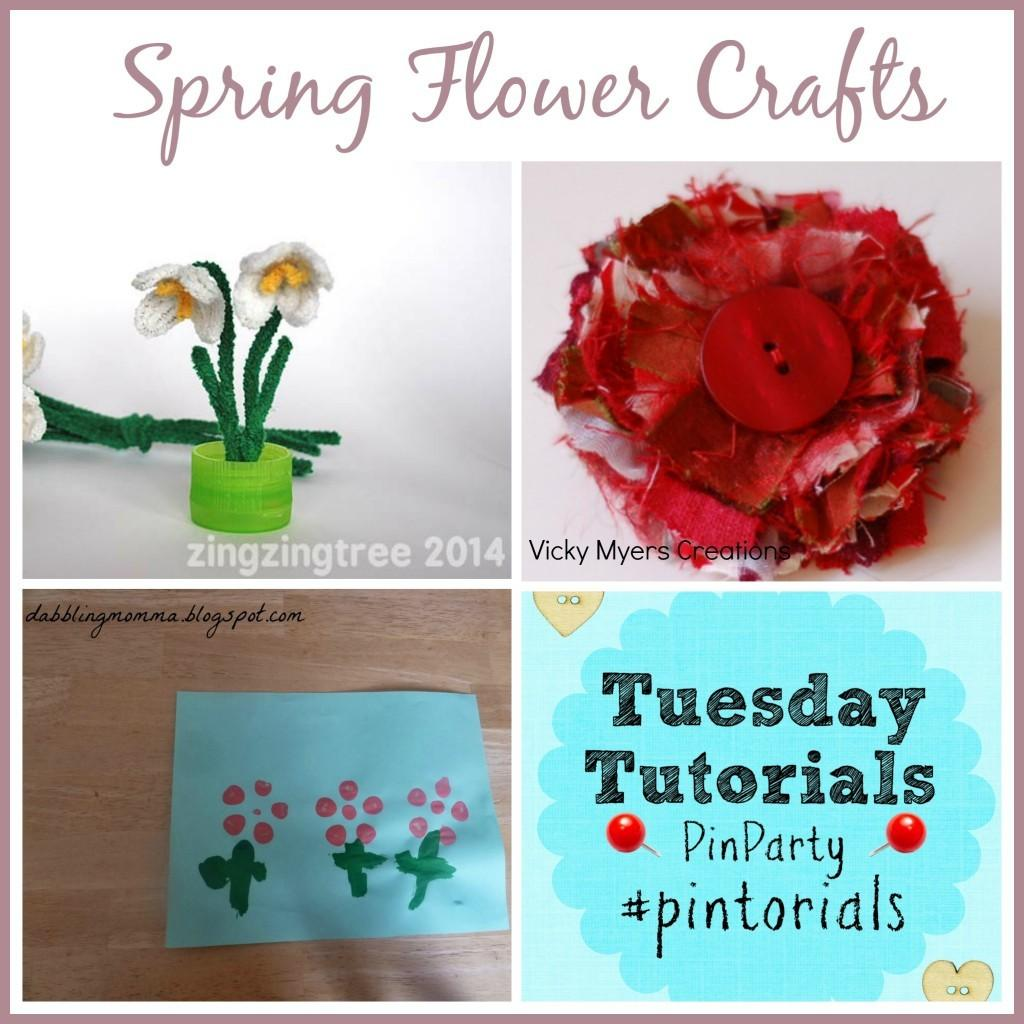Spring Flower Crafts Tuesday Tutorials Pin Party