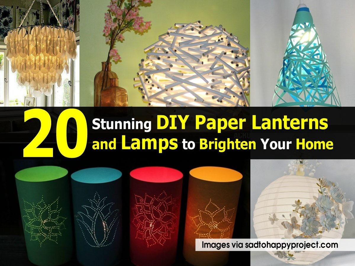 Stunning Diy Paper Lanterns Lamps Brighten Your Home
