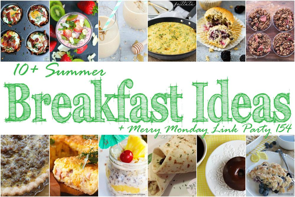 Summer Breakfast Ideas Families Merry Monday