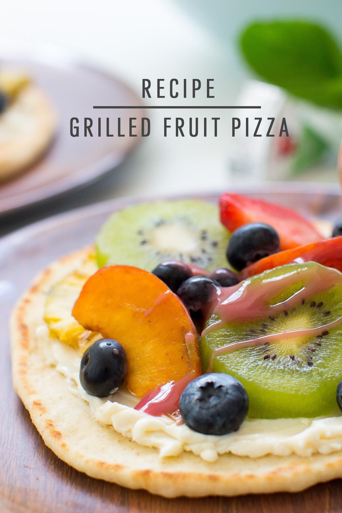 Summer Grilled Fruit Pizza Recipe Sugar Cloth