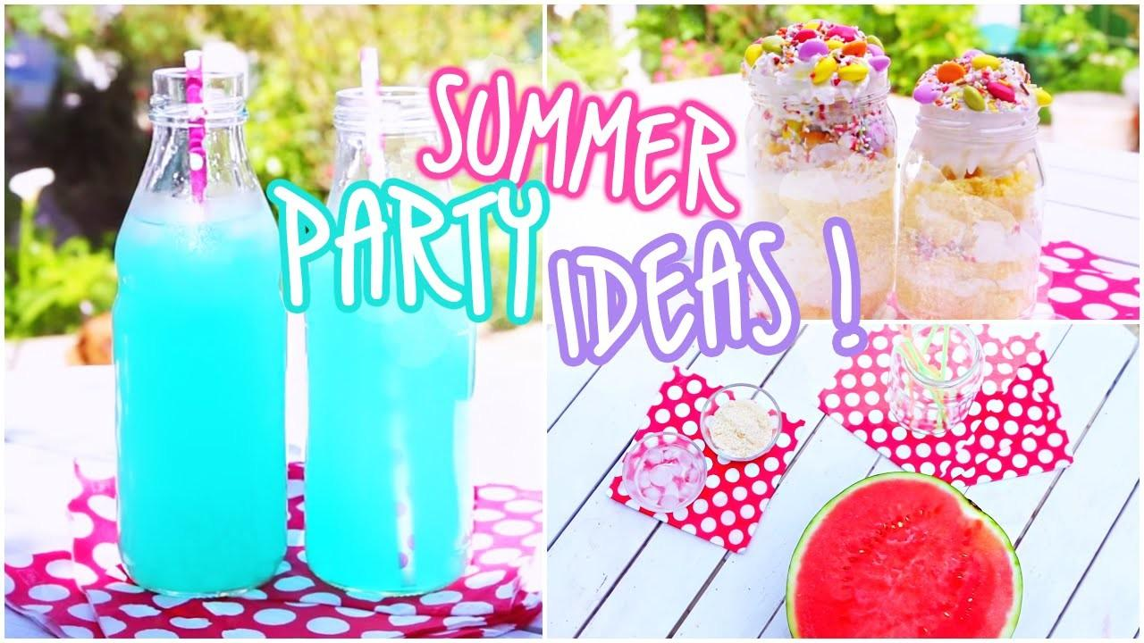 Summer Party Ideas Snacks Beverages