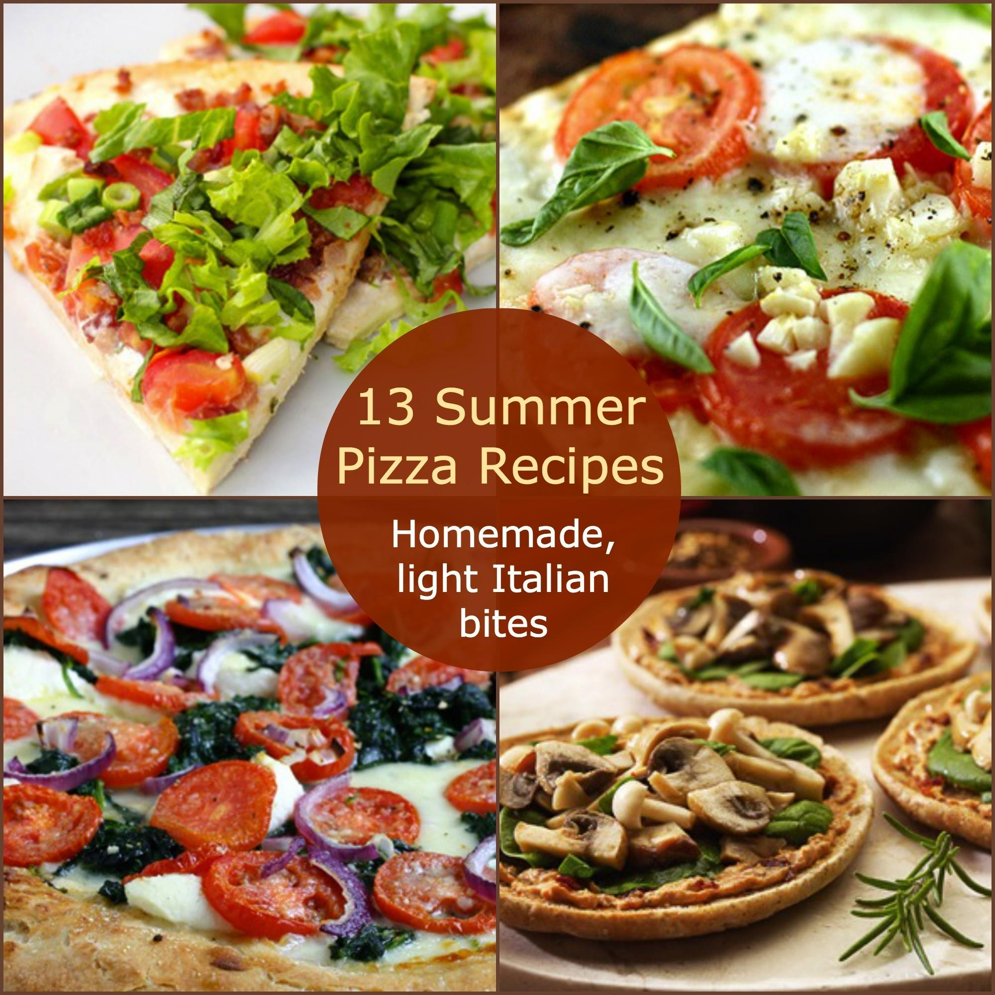 Summer Pizza Recipes Homemade Light Italian Bites