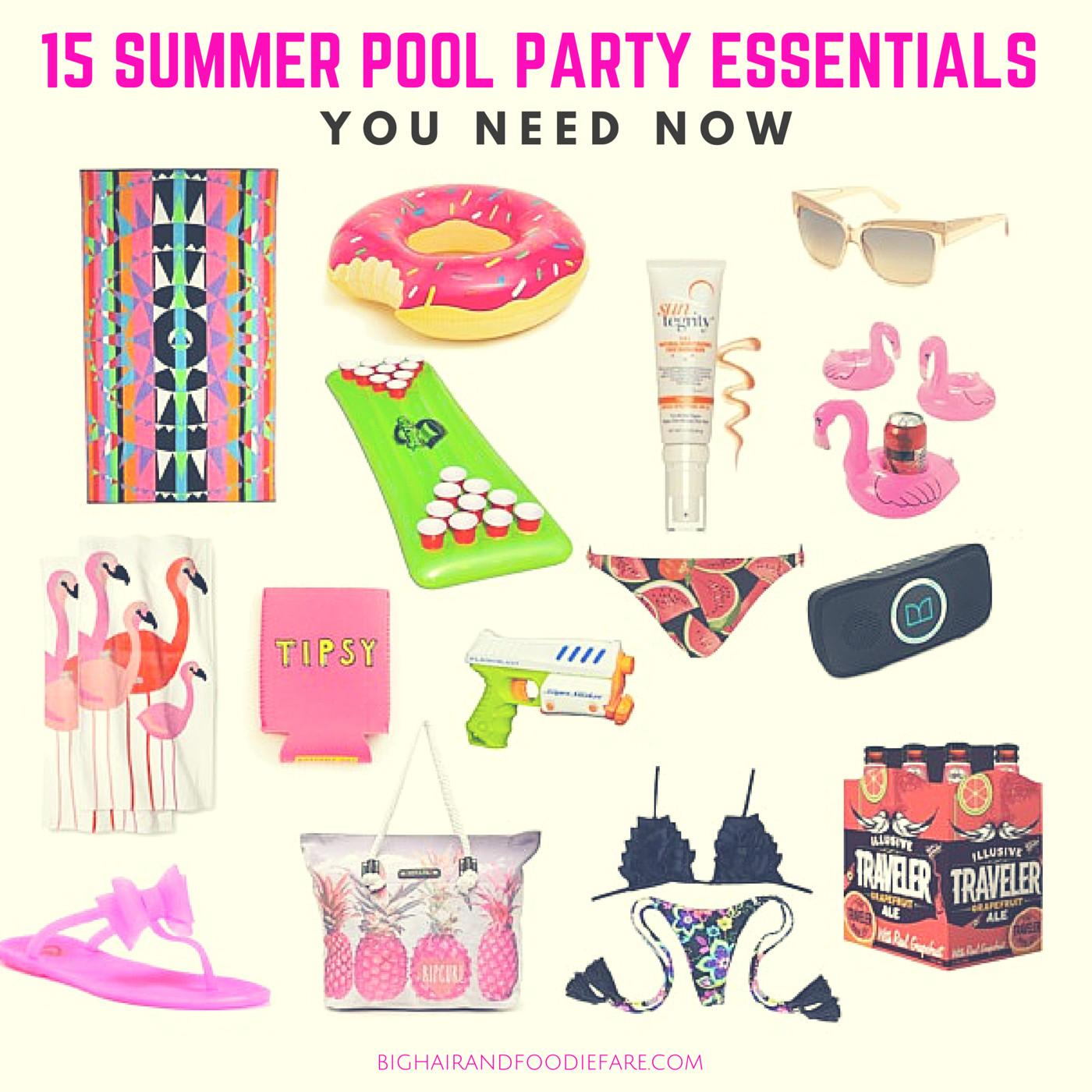 Summer Pool Party Essentials Need Now