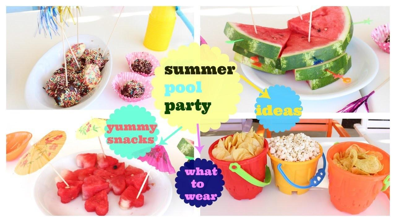 Summer Pool Party Snacks Outfit Decoration Clever Ideas