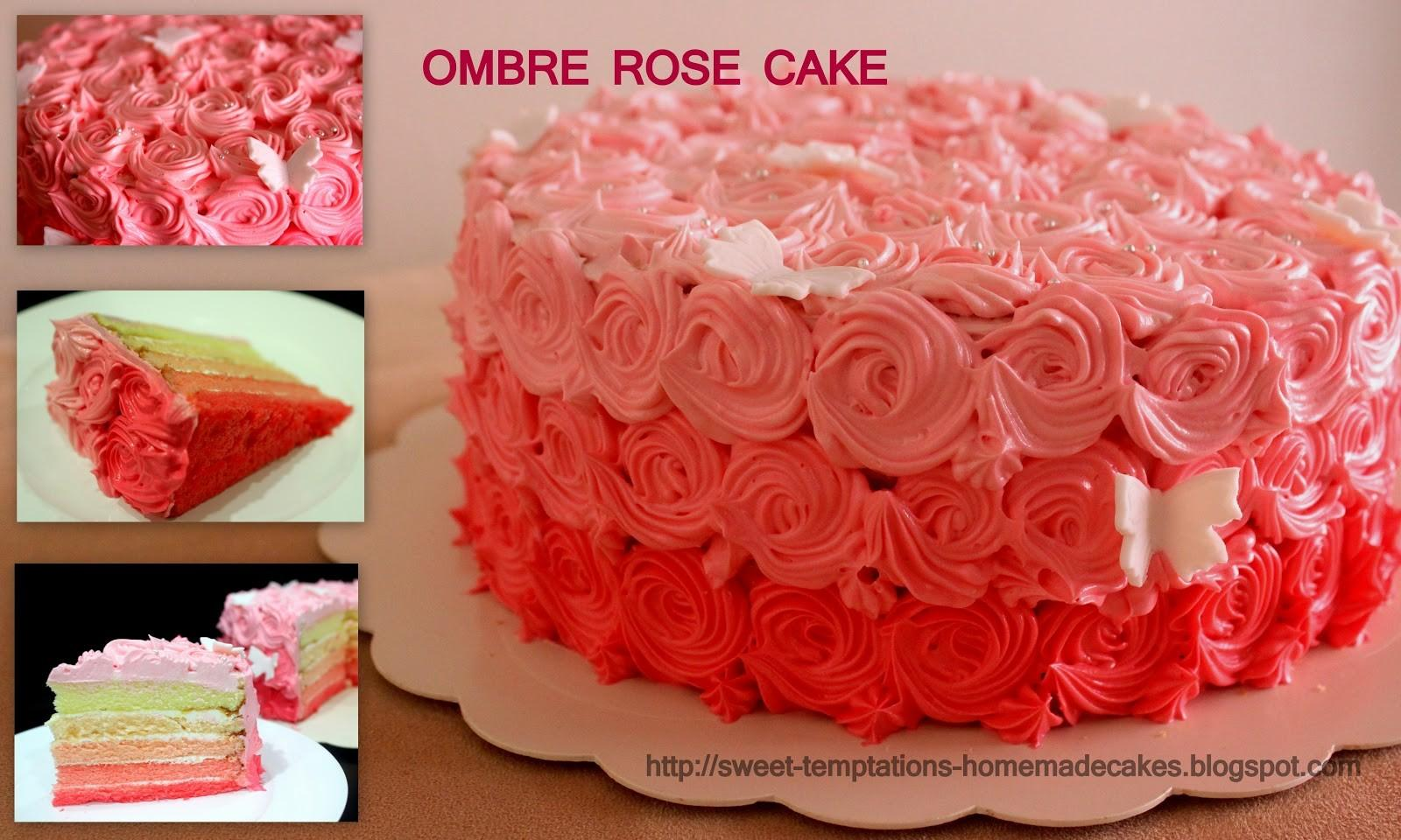 Sweet Temptations Homemade Cakes Pastry Ombre Rose Cake