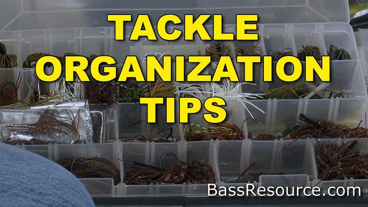 Tackle Organization Tips Organize Bass