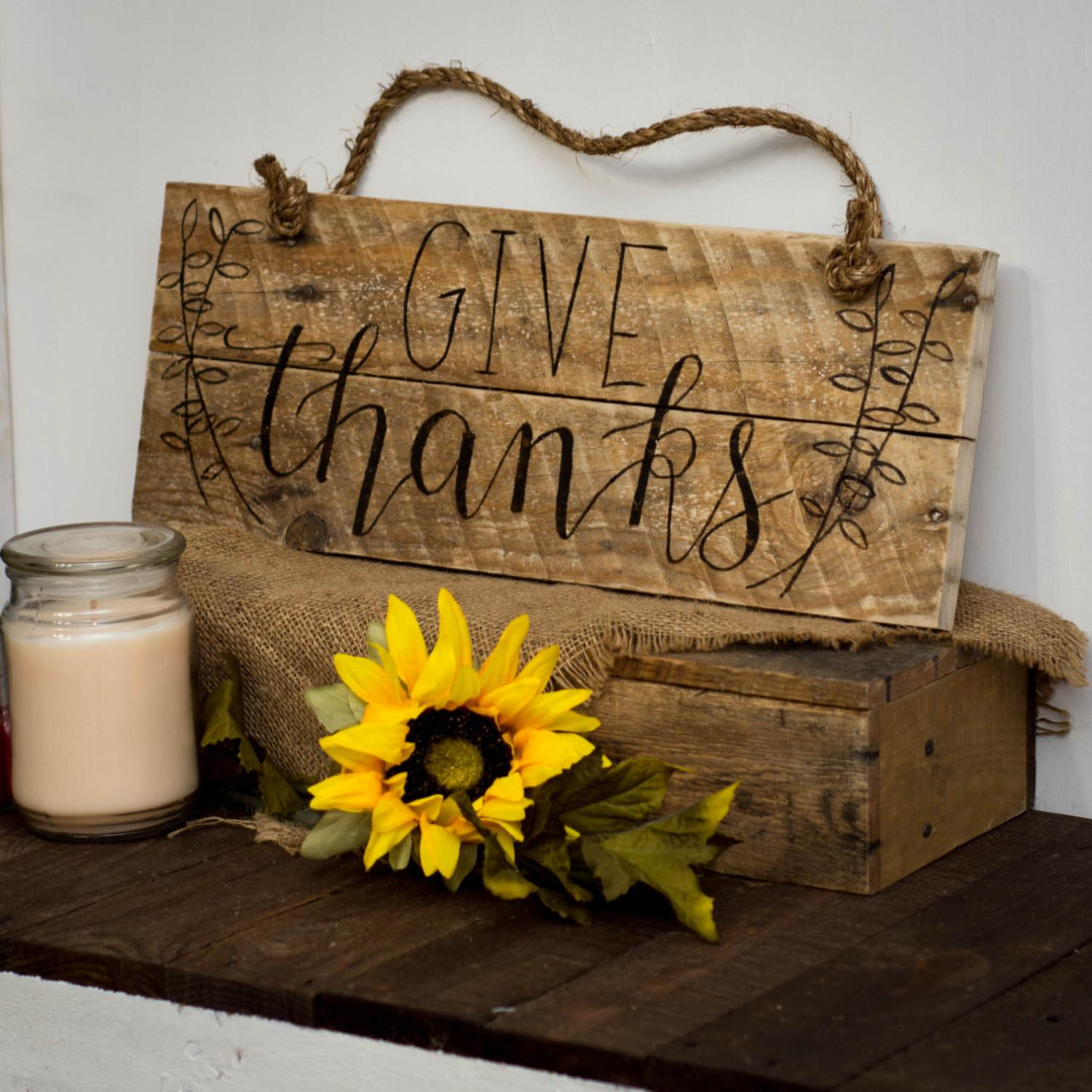 Thanksgiving Sign Give Thanks Rustic Home Decor