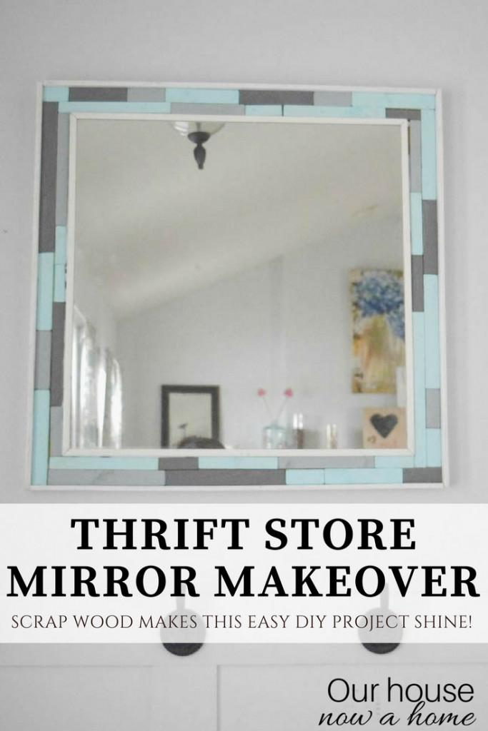 Thrift Store Find Easy Diy Wood Scrap Mirror Frame Our