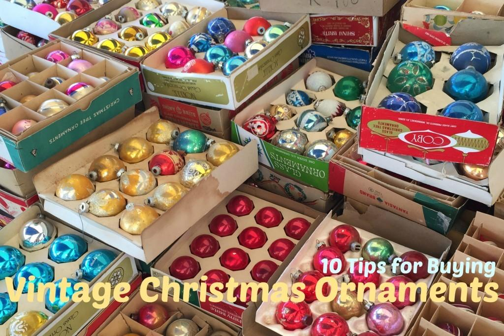 Tips Buying Vintage Christmas Ornaments Treetopia