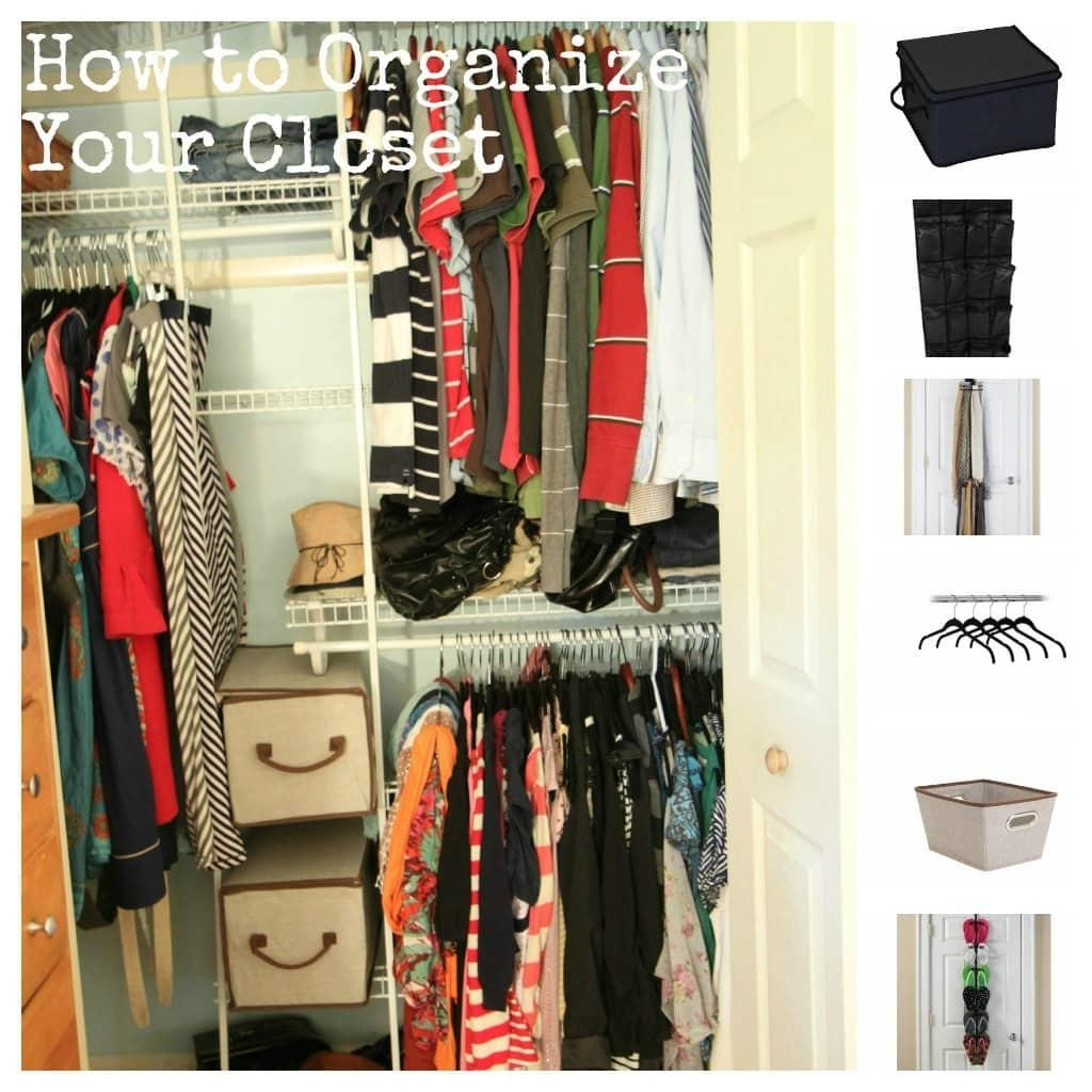 Tips Tools Affordably Organizing Your Closet Momadvice