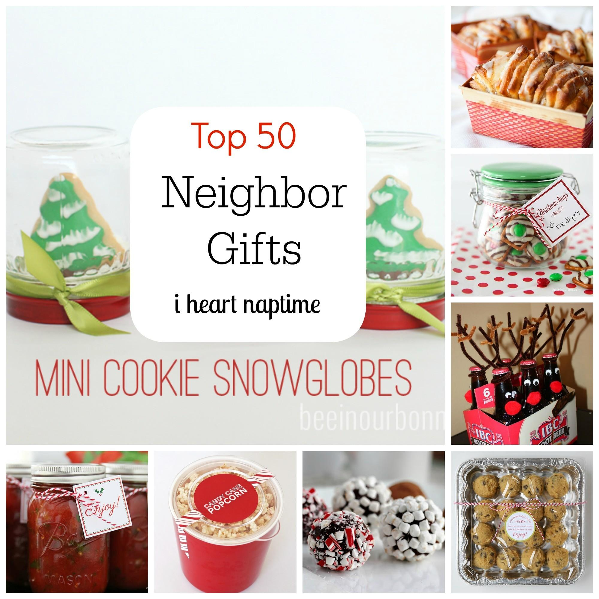 Top Neighbor Gift Ideas Iheartnaptime Something