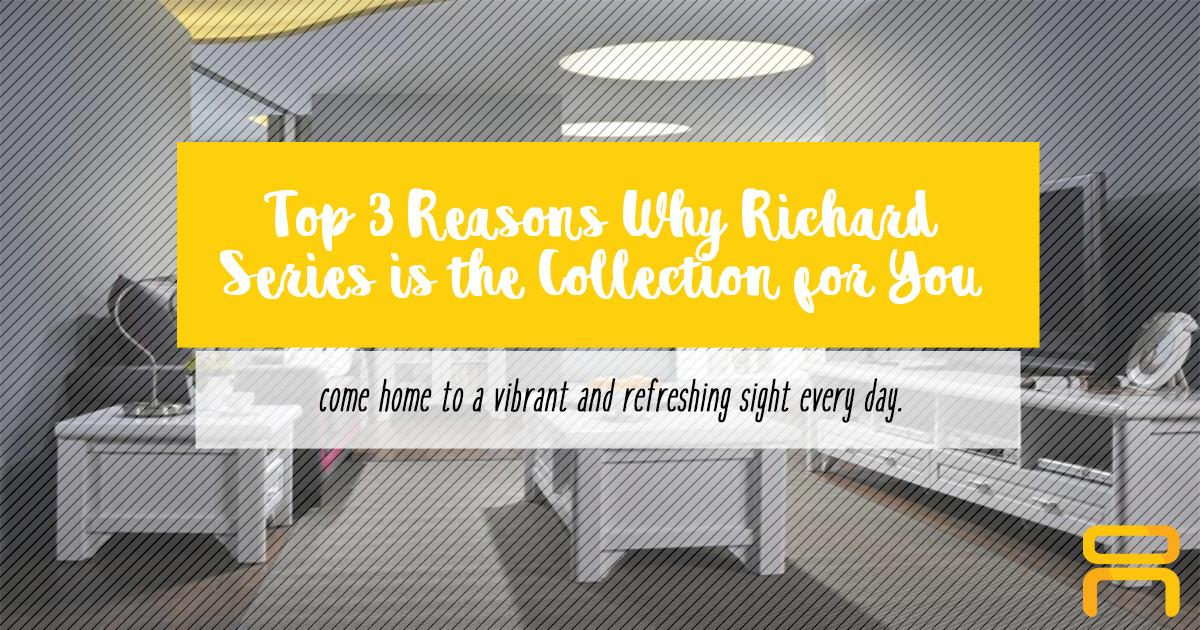 Top Reasons Why Richard Series Collection