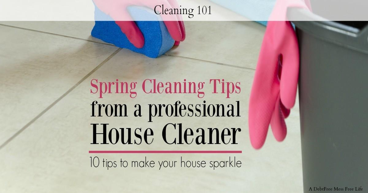 Top Ten Spring Cleaning Tips Professional Cleaner