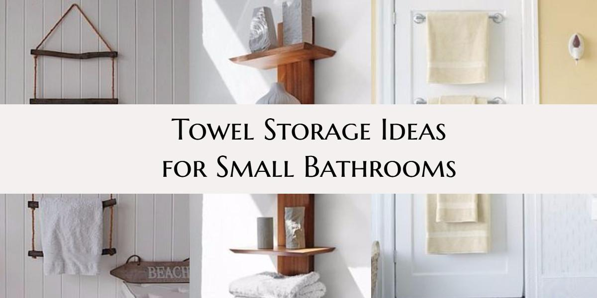 Towel Storage Ideas Small Bathroom Decoratorist 91610