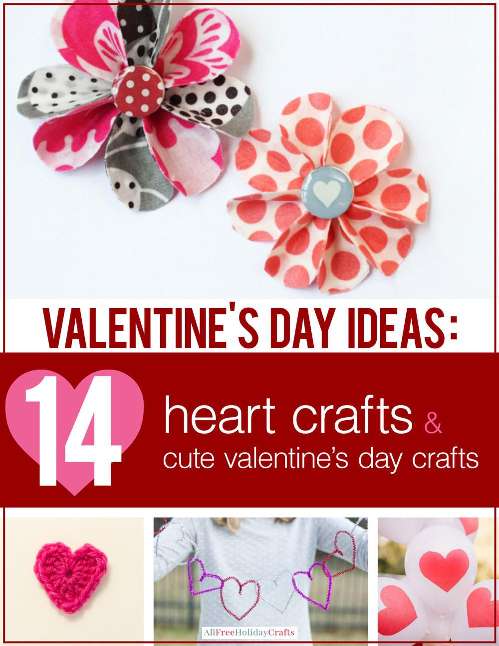 Valentine Day Ideas Heart Crafts Cute