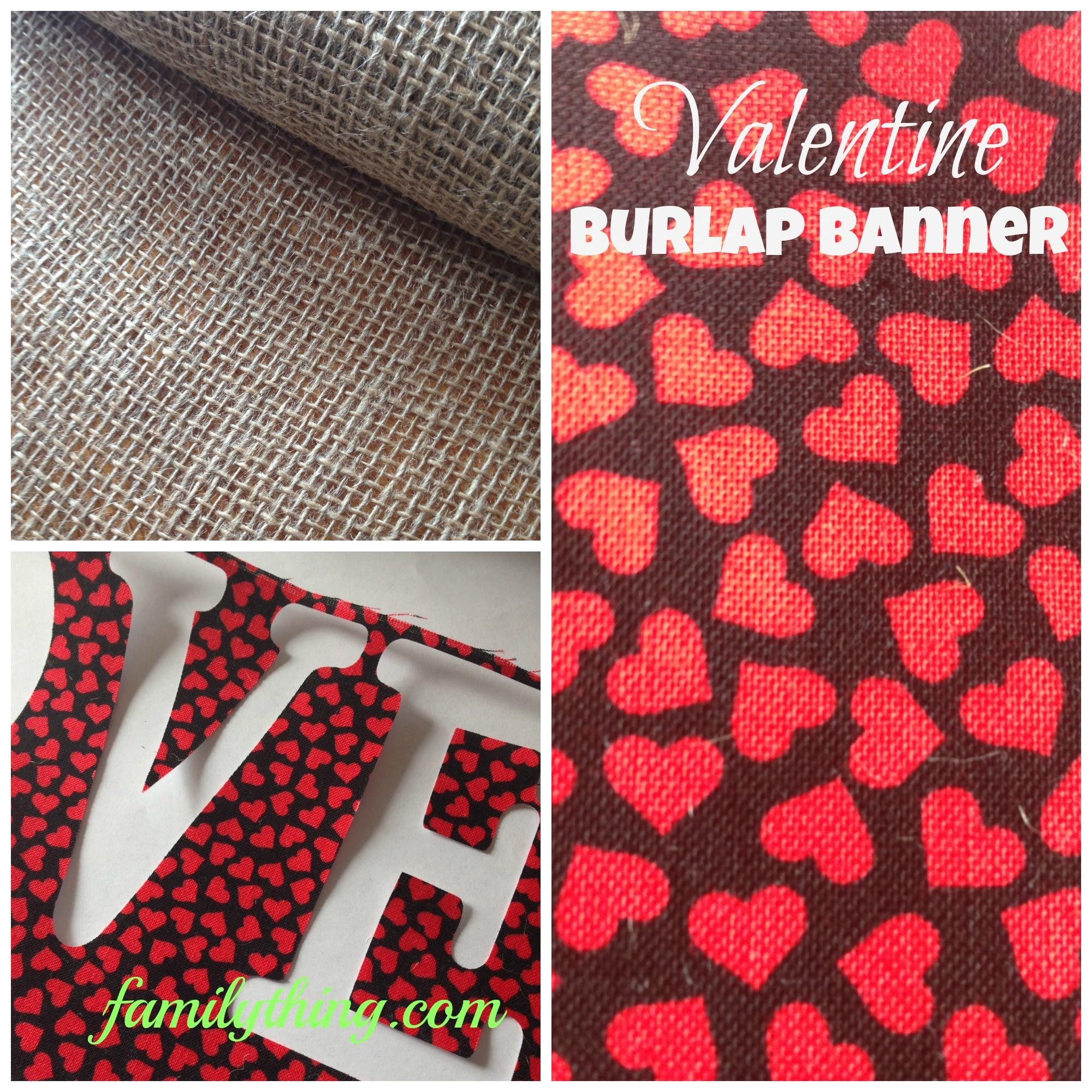 Valentine Love Burlap Banner Family Thing