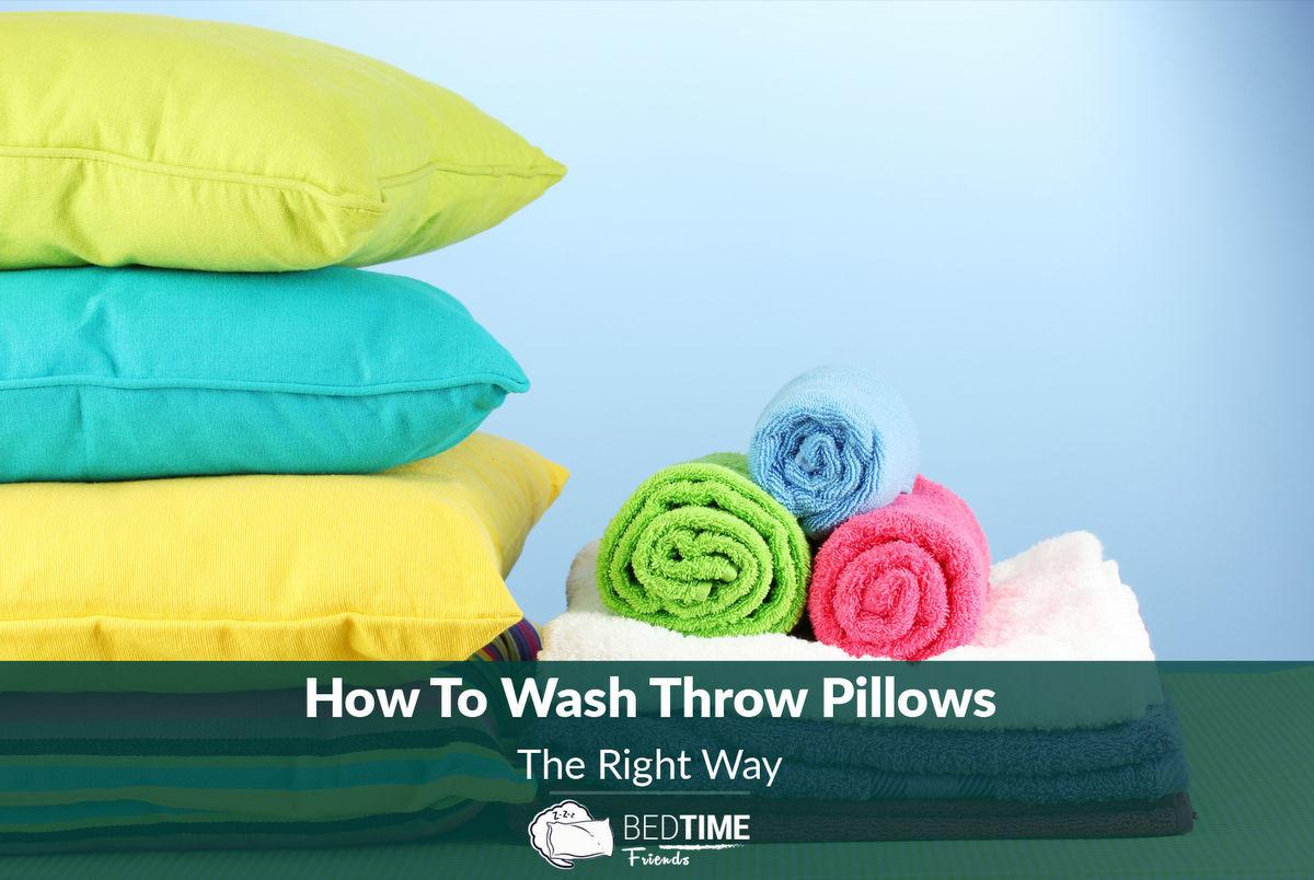 Wash Throw Pillows Right Way