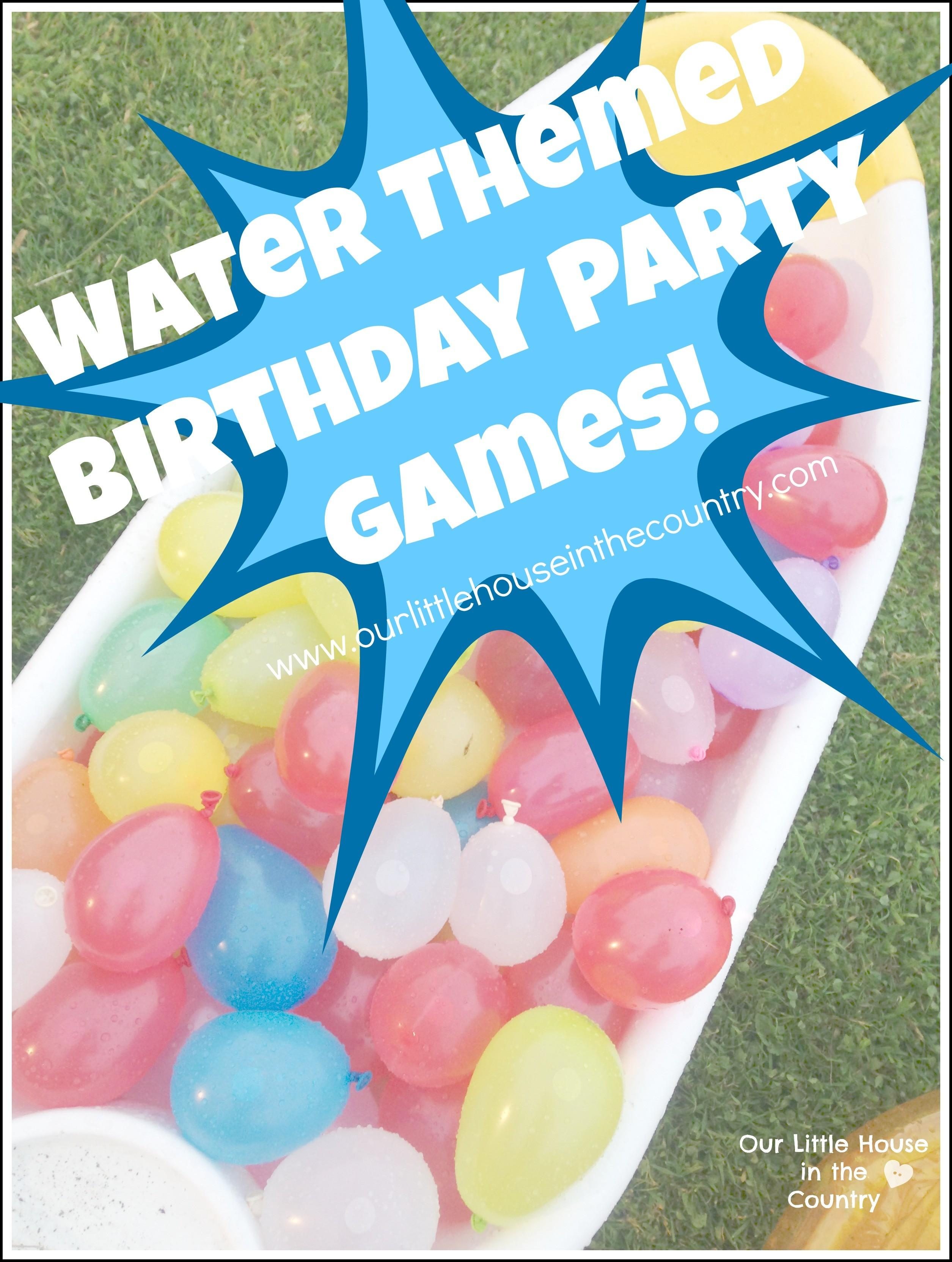 Water Themed Birthday Party Games Our Little House