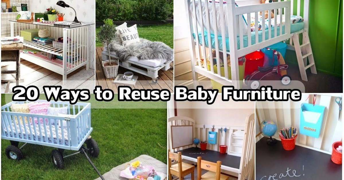 Ways Reuse Baby Furniture Diy Craft Projects