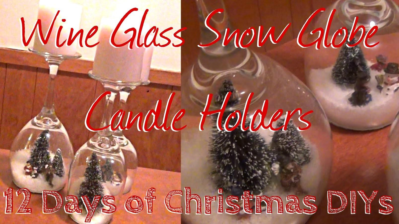 Wine Glass Snow Globe Candle Holders Days