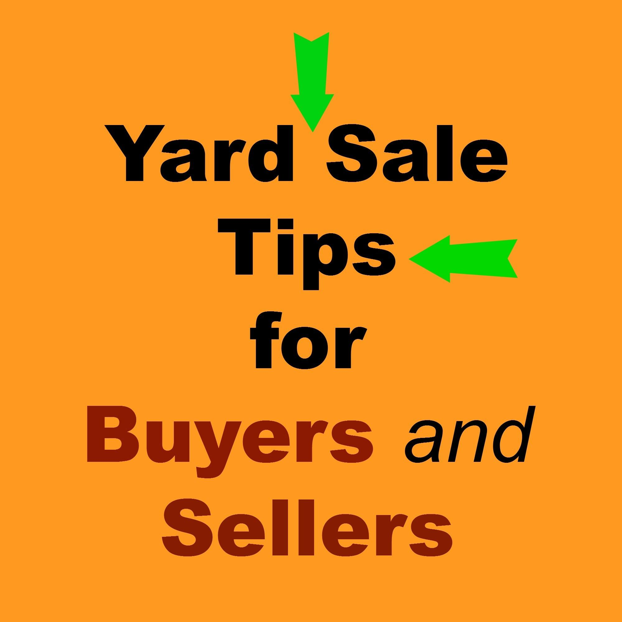 Yard Sale Tips Buyers Sellers Intelligent