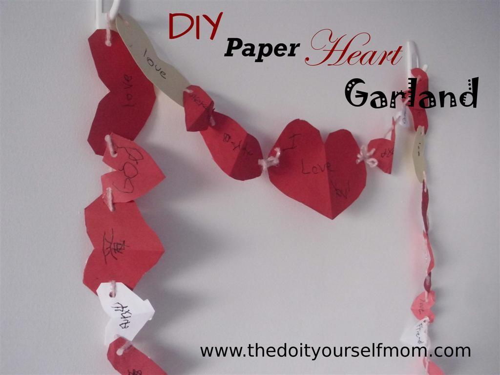 Yourself Mom Diy Paper Heart Garland Valentine